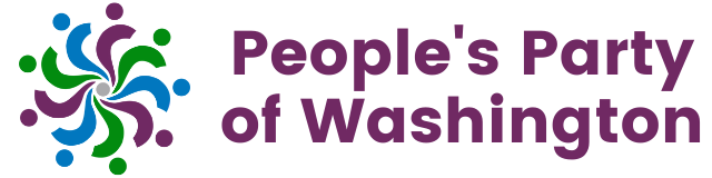 People's Party of Washington will alway put people before profit